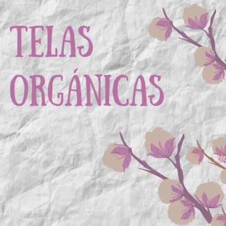Telas orgánicas